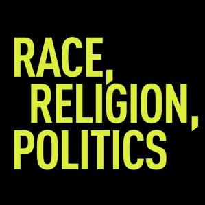 race religion and politics